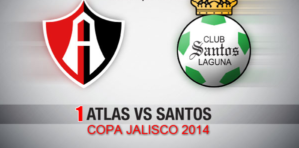Atlas vs Santos en Vivo Copa Jalisco 2014