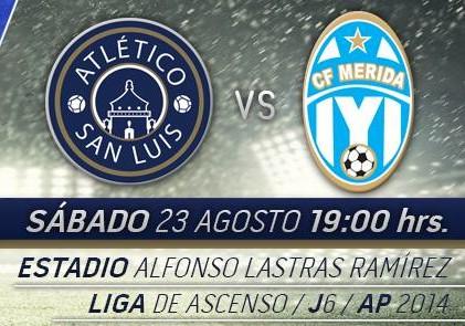 Atlético San Luis vs Mérida en Vivo 2014