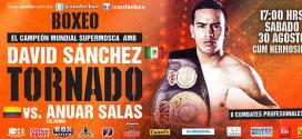 'Tornado' Sánchez vs Anuar Salas – Box Azteca en Vivo